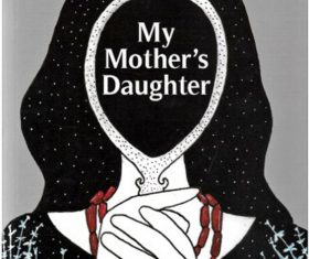 My Mother's Daughter- Neikehienuo Mepfhu-o: A Review